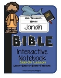 Bible Interactive Notebook: Old Testament Add-On: Jonah