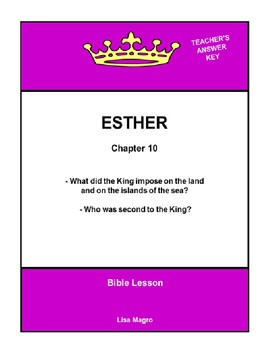 Bible Lesson -  Esther (Chapter 10) (NKJV) w/TAK - No Prep/ Print and Go