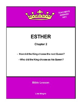 Bible Lesson -  Esther (Chapter 2) (NKJV) w/TAK - No Prep/ Print and Go