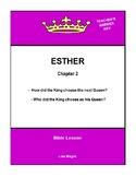 Bible Lesson -  Esther (Chapter 2) (NKJV) w/TAK - No Prep/
