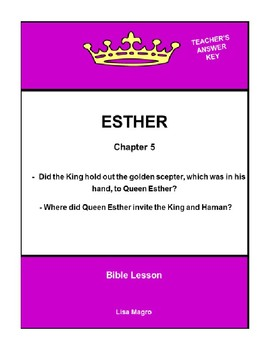 Bible Lesson -  Esther (Chapter 5) (NKJV) w/TAK - No Prep/ Print and Go