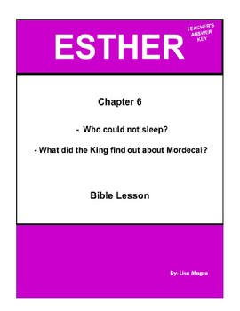 Bible Lesson -  Esther (Chapter 6) (NKJV) w/TAK - No Prep/ Print and Go