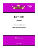 Bible Lesson -  Esther (Chapter 7) (NKJV) w/TAK - No Prep/
