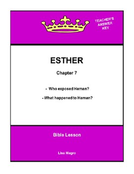 Bible Lesson -  Esther (Chapter 7) (NKJV) w/TAK - No Prep/ Print and Go