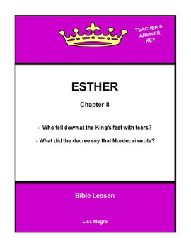 Bible Lesson -  Esther (Chapter 8) (NKJV) w/TAK - No Prep/ Print and Go