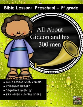 Gideon and his 300 men Bible Lesson (All about Series)(Preschool/Kindergarten)