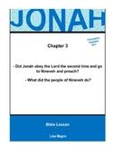 Bible Lesson -  Jonah (Chapter 3) (NKJV) w/TAK - No Prep/