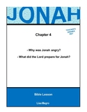 Bible Lesson -  Jonah (Chapter 4) (NKJV) w/TAK - No Prep/