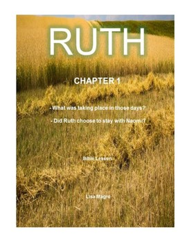 Bible Lesson -  Ruth (Chapter 1) (NKJV) w/TAK - No Prep/ Print and Go