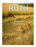 Bible Lesson -  Ruth (Chapter 2) (NKJV) w/TAK - No Prep/ P