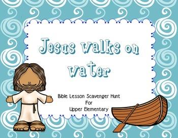 Bible Lesson Scavenger Hunt Jesus Walks on Water