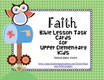 Bible Lesson Task Cards:  Faith