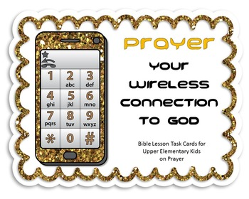 Bible Task Cards - Prayer:  Your Wireless Connection to God