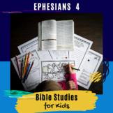 Bible Lesson for Kids: Ephesians 4