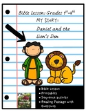 Daniel and the Lion's Den Bible Lesson (My Story Series)