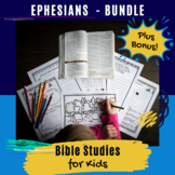 Bible Lessons for Kids: Ephesians BUNDLE with Exclusive Bonus!
