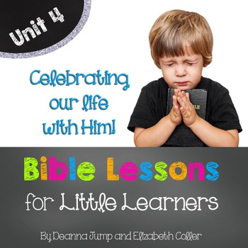 The Nativity & MORE Bible Lessons for Little Learners: UNIT FOUR