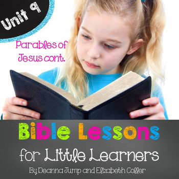 Bible Lessons for Little Learners: UNIT NINE