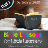 Bible Lessons for Little Learners: UNIT ONE