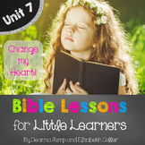 Bible Lessons for Little Learners: UNIT SEVEN