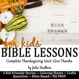 Thanksgiving Bible Lessons for November, Thankful Stories, Coloring, Craftivity