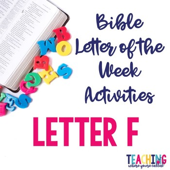 Bible Letter of the Week: Letter F