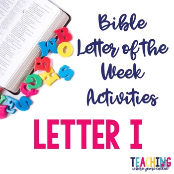 Bible Letter of the Week: Letter I