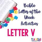 Bible Letter of the Week: Letter V