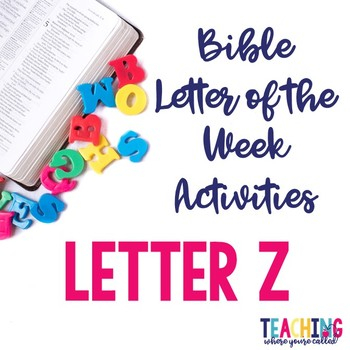 Bible Letter of the Week: Letter Z