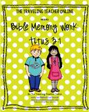 Bible Memory Work: Titus 3:1 (ESV)