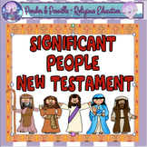 Bible Significant People: New Testament