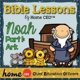 Noah's Ark Bible Lesson (Part 1 of 3 - The Ark)
