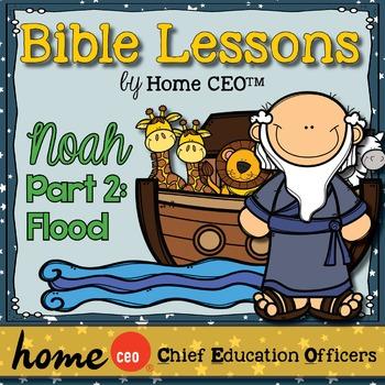 Noah's Ark Bible Lesson (Part 2 of 3 - The Flood)