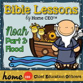 Noah's Ark Bible Lesson (Part 2 of 3 - The Flood)