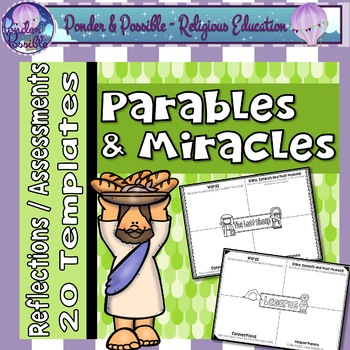 Parable and Miracle Reflections, Assessments or Portfolios