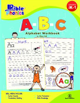 Bible Phonics: A-B-C Alphabet Workbook