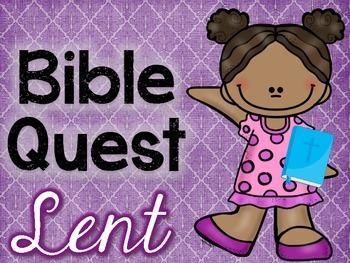Bible Quest: Lent