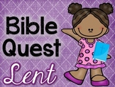 Bible Quest: Lent