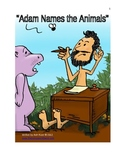 Bible Skit: Adam Names the Animals