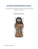 Script, Bible Skit:  Jacob Hoodwinks Esau
