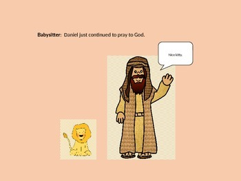 Bible Skit:  The Lion and the Furnace, the PowerPoint