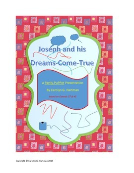 Bible Skit for People and Puppets:  Joseph and his Dreams-Come-True