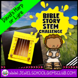 Bible Stories STEM Challenge (David's Harp Bible STEM Activities)