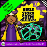 Bible Stories STEM Challenge (Queen Esther Bible STEM Activities)