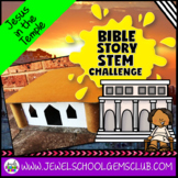 Bible Stories STEM Challenge (Jesus in the Temple Bible ST