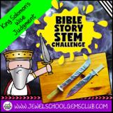 Bible Stories STEM Challenge (King Solomon's Wisdom Bible