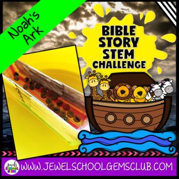 Bible Stories STEM Challenge (Noah's Ark Activities)