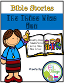 Bible Stories {The Three Wise Men}