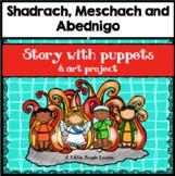 BIBLE ON A BUDGET:  Shadrach, Meshach & Abednigo for Presc