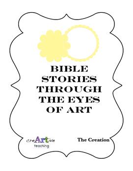 "Bible Stories through the Eyes of Art. ""The Creation"" (Torah)"